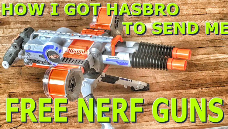 how i got free nerf guns from hasbro